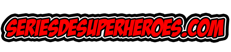 Ver Series De Superhéroes Online, Comics, Peliculas En full HD gratis